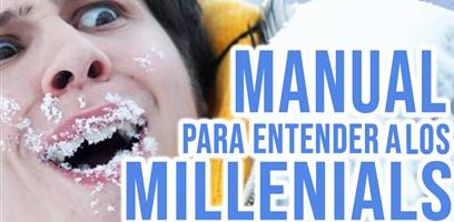 Manual para entender a los Millennials