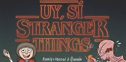 Uy sí, Stranger Things
